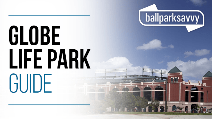 Globe Life Park in Arlington Guide