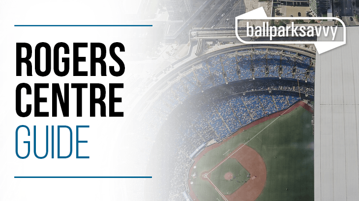 Rogers Centre Guide